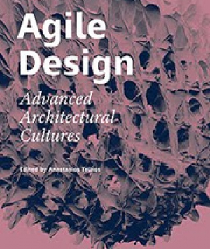 Agile Design: Advanced Architectural Cultures